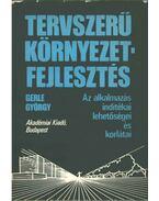 Tervszerű környezetfejlesztés - Gerle György