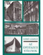 Az építészeti stílusok - Gerő László