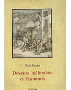 Dessins hollandais et flamands - Gerszi Teréz