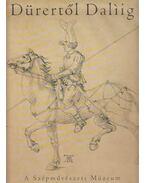 Dürertől Dalíig - Gerszi Teréz