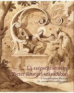 Új szépségeszmény Pieter Bruegel századában - Gerszi Teréz