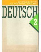 Deutsch 2 - Gertrude Kothanek, Mádl Antal, Robert Saxer
