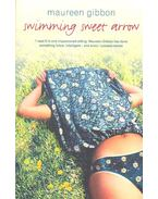 Swimming Sweet Arrow - GIBBON, MAUREEN