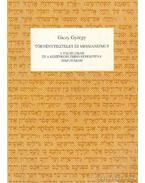 Törvénytisztelet és messianizmus a Talmudban és a középkori zsidó-keresztény disputákon - Giczy György