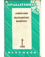 Pásztorének / Isabelle - Gide, André
