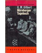 Nürnberger Tagebuch - Gilbert, Gustave M.