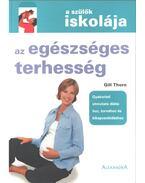 Az egészséges terhesség - Gill Thorn