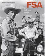FSA: The American Vision - Gilles Mora, Beverly W. Brannan