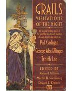 Grails - Gilliam, Richard szerk., Martin H. Greenberg, Kramer, Edward E.