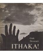 Ithaka! - Gink Károly, Devecseri Gábor
