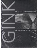 Gink Károly (1922-2002) - 300 fénykép az életműből - Gink Károly, Gera Mihály