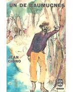 Un de Baumugnes - Giono, Jean