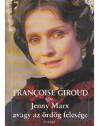 Jenny Marx avagy az ördög felesége - Giroud, Francoise