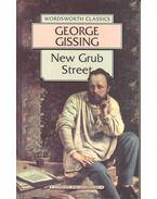 New Grub Street - GISSING, GEORGE