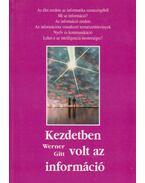Kezdetben volt az információ - Gitt Werner