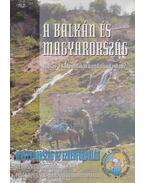 A Balkán és Magyarország - Glatz Ferenc