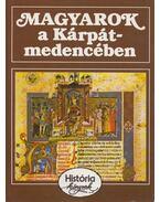 Magyarok a Kárpát-medencében - Glatz Ferenc