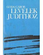 Levelek Judithoz - Goda Gábor