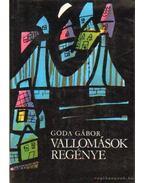 Vallomások regénye - Goda Gábor