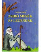 Zsidó mesék és legendák - Goda Gábor
