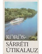 Körös-sárréti útikalauz - Goda Péter (szerk.), Köteles Lajos (szerk.)