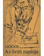 Az őrült naplója / A Nyevszij Proszpekt - Gogol