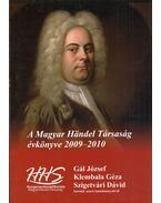 A Magyar Händel Társaság évkönyve 2009-2010 - Göllesz Zoltán