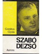 Szabó Dezső - Gombos Gyula