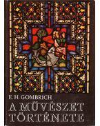 A művészet története - Gombrich, Ernst H.