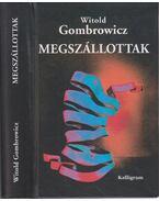 Megszállottak - Gombrowicz, Witold