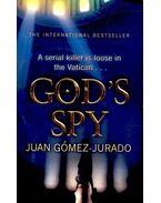 God's Spy - GÓMEZ-JURADO, JUAN
