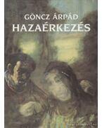 Hazaérkezés - Göncz Árpád