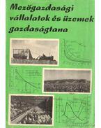 Mezőgazdasági vállalatok és üzemek gazdaságtana - Gönczi-Kádár- Vadász