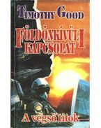 Földönkívüli kapcsolat - Good, Timothy