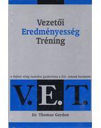 Vezetői Eredményesség Tréning (V.E.T.) -  Dr. Thomas Gordon