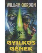 Gyilkos gének - Gordon, William