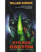 Gyilkos ösztön - Gordon, William