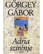Adria szirénje - Görgey Gábor