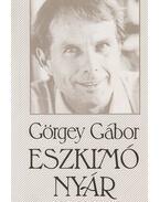 Eszkimó nyár - Görgey Gábor