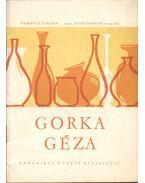 Gorka Géza kerámikus művész kiállítása - Domanovszky György