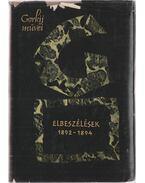 Elbeszélések 1892-1894 - Gorkij, Makszim