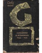 Kisregények / Az Artamonovok 1922-1925 - Gorkij, Makszim