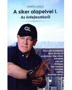 A siker alapelvei I. - Azönfejlesztésről - Görög László