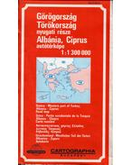 Görögország, Törökország nyugati része Albánia, Ciprus 1:1300000