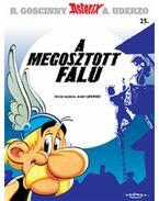 Asterix 25. - A megosztott falu - Goscinny