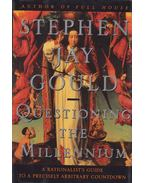 Questioning the Millenium - Gould, Stephen Jay