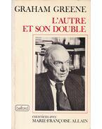 L'autre et son double - Graham Greene