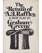 The Return of A. J. Raffles - Graham Greene
