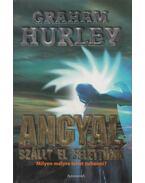 Angyal szállt el felettünk - Graham Hurley