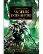Angelus Exterminatus - Hús és Vas - Graham McNeill